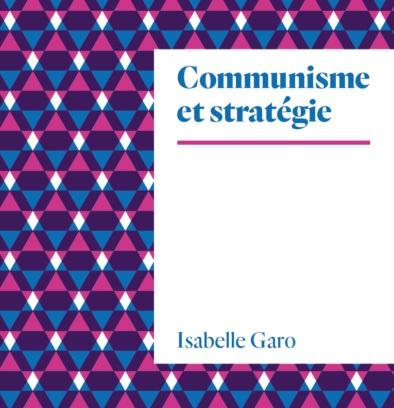 Communisme et stratégie - Rencontre Cité Philo avec Isabelle Gara à La Verrière à Lille - Saison 2019-2020