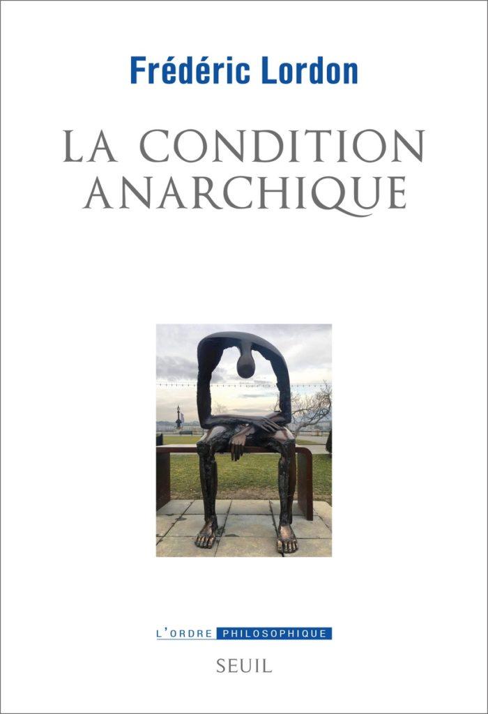 La condition anarchique - Rencontre Cité Philo avec Frédéric Lordon à La Verrière à Lille - Saison 2019-2020