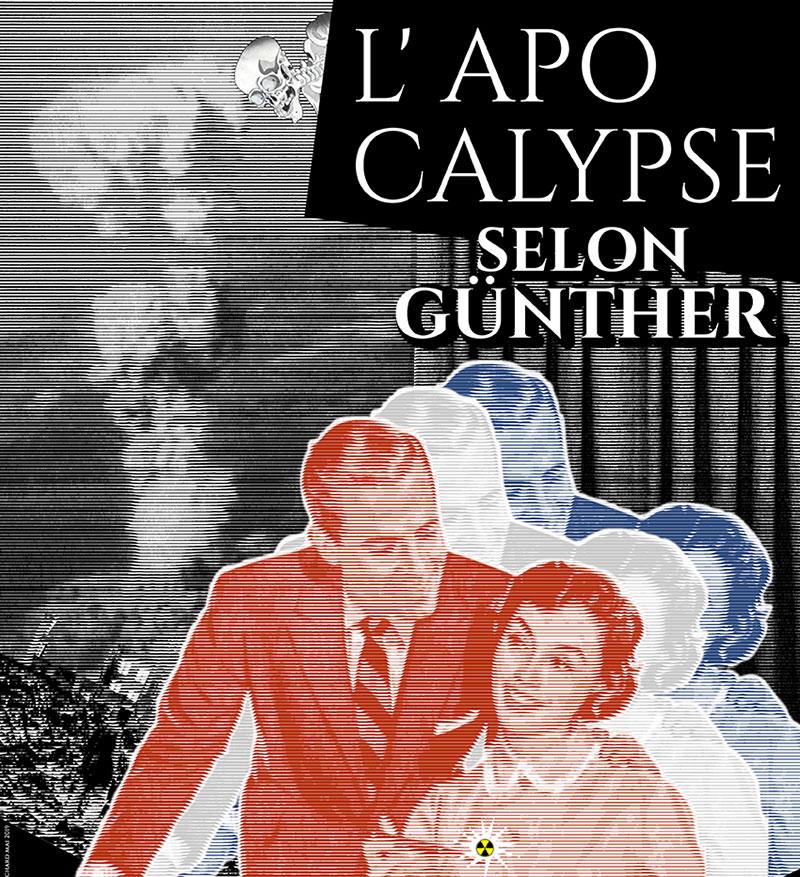 L'apocalypse selon Günther - Cie Protéo