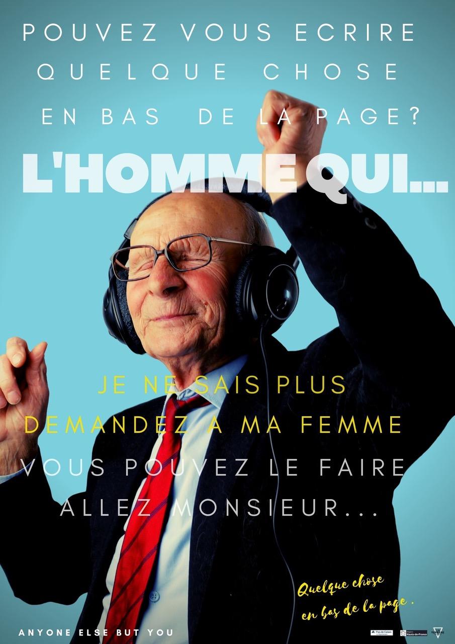 L'Homme qui - Cie Anyone else but you